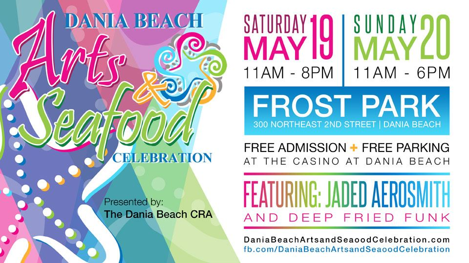 MAY 19 - 20 Arts & Seafood Celebration