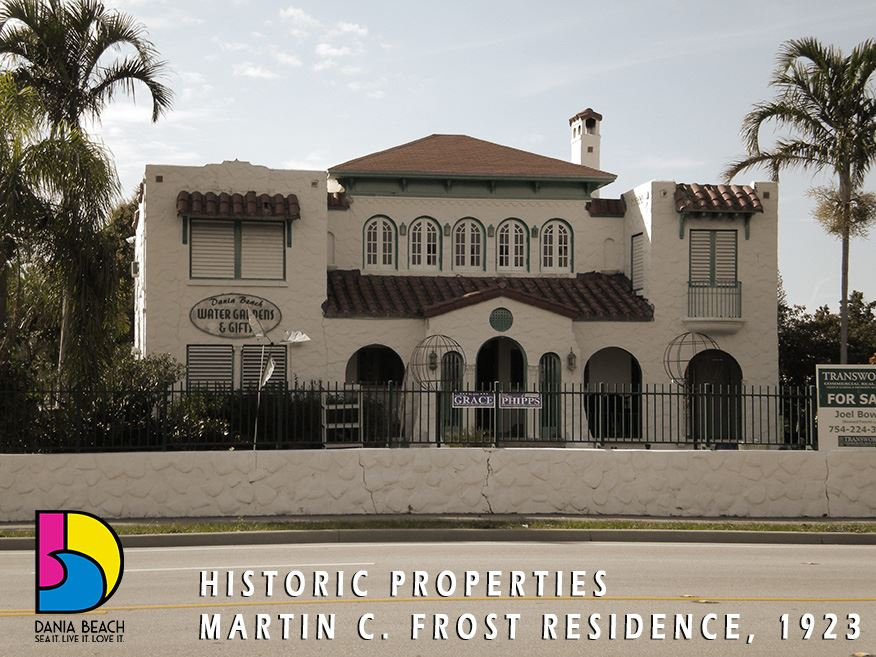 Martin C. Frost Residence Dania Beach Historic Properties 1923