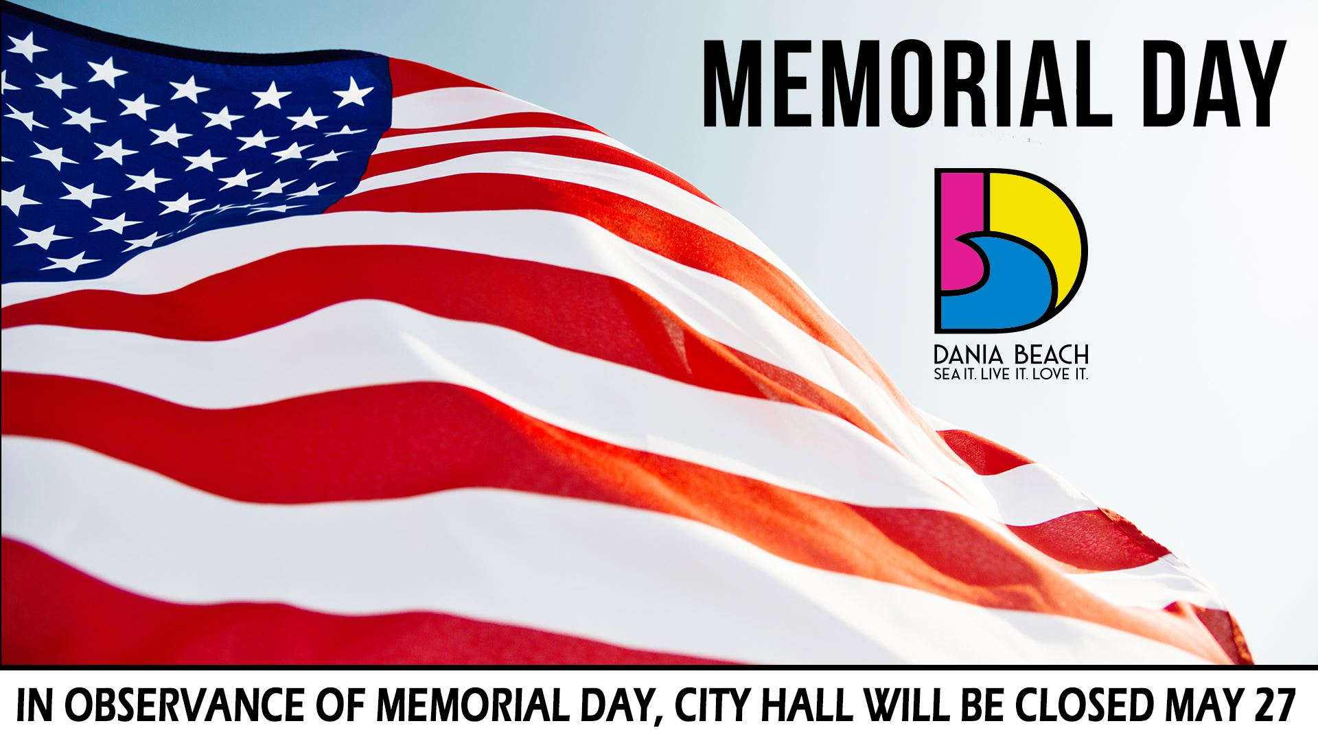 Happy Memorial Day 2019 Dania Beach