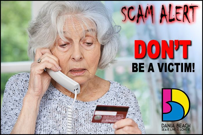 Dania Beach Scam Alert - Don&#39t be a victim!