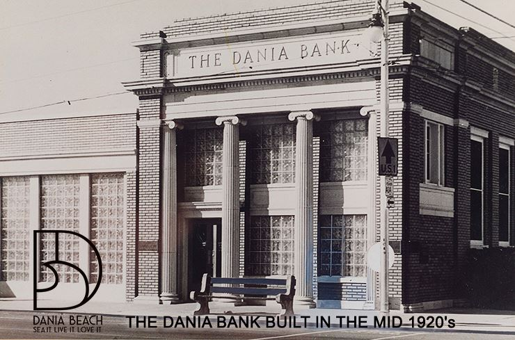THE DANIA BANK BUILT IN THE MID 1920s - Historical Archives