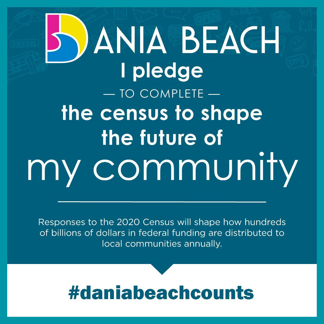 Dania Beach Counts 2020 Census #DaniaBeachCounts