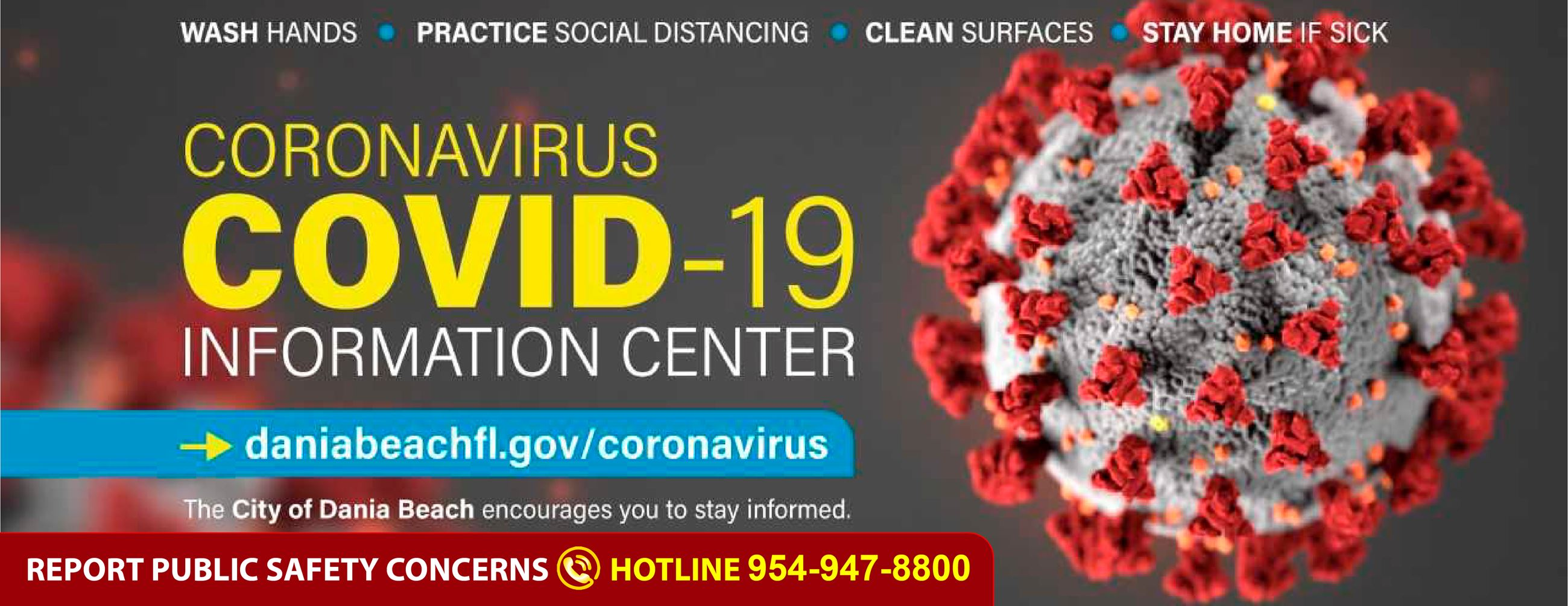 Dania Beach Coronavirus Information Center REPORT PUBLIC SAFETY CONCERNS  HOTLINE - 954-947-8800