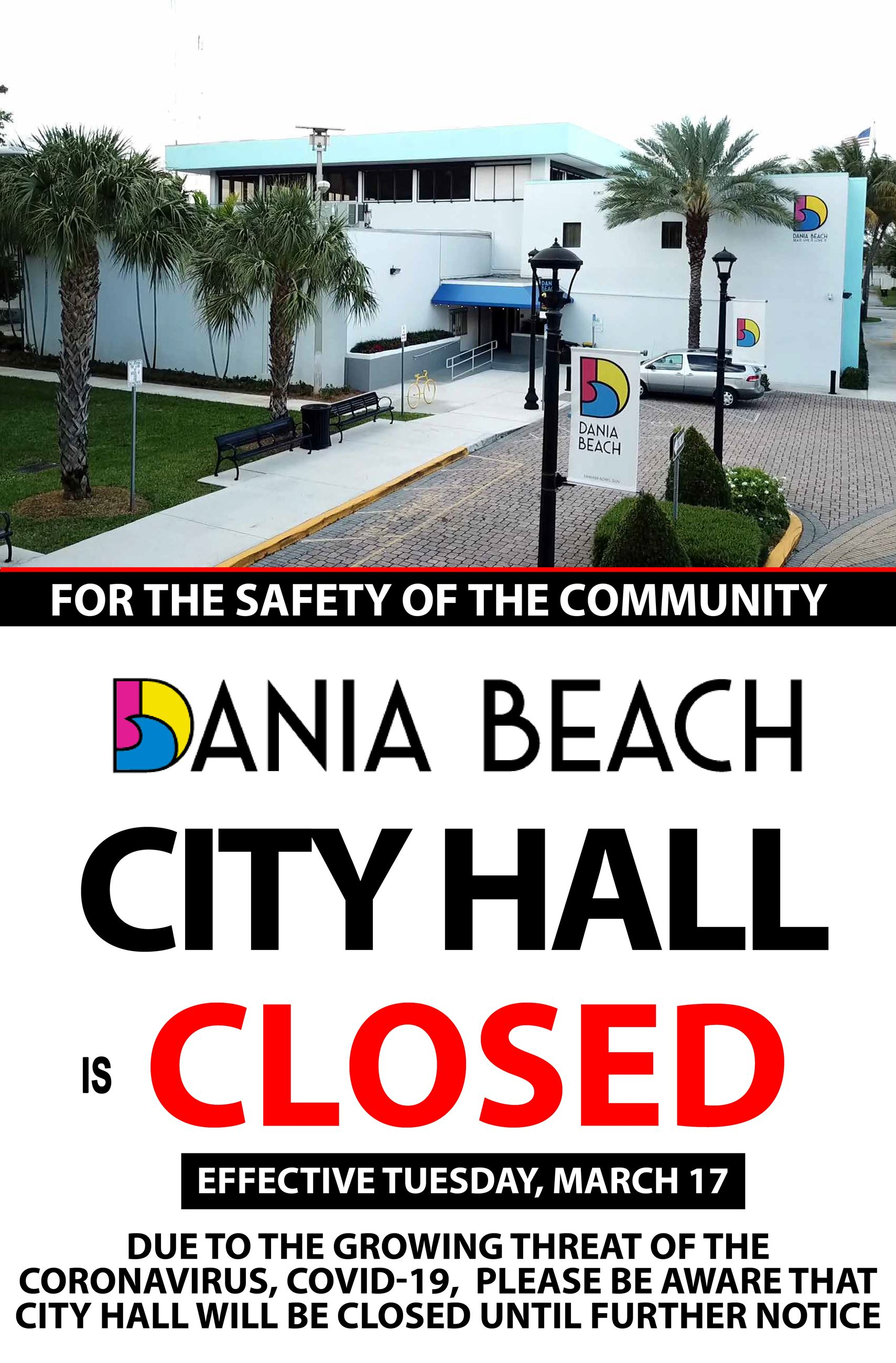 CITY HALL is CLOSED until further notice in order to help prevent the spread of COVID-19 Coronavirus