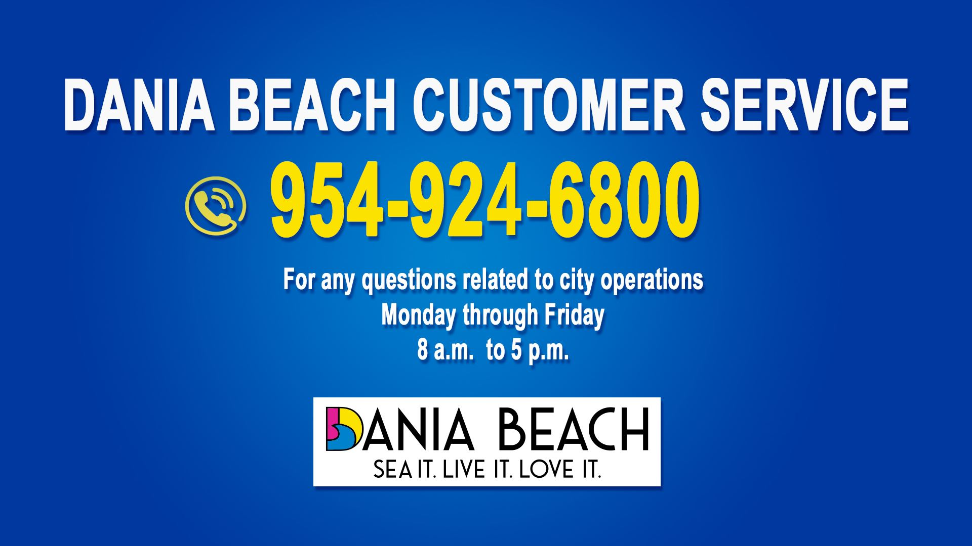 Dania Beach Customer Service