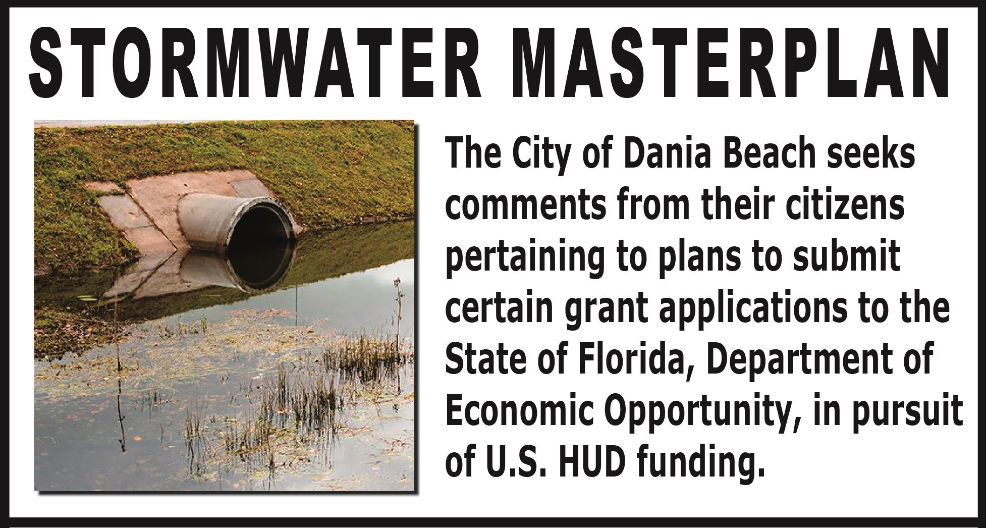 Stormwater Masterplan -   Dania Beach seeks comments from their citizens pertaining to plans to subm
