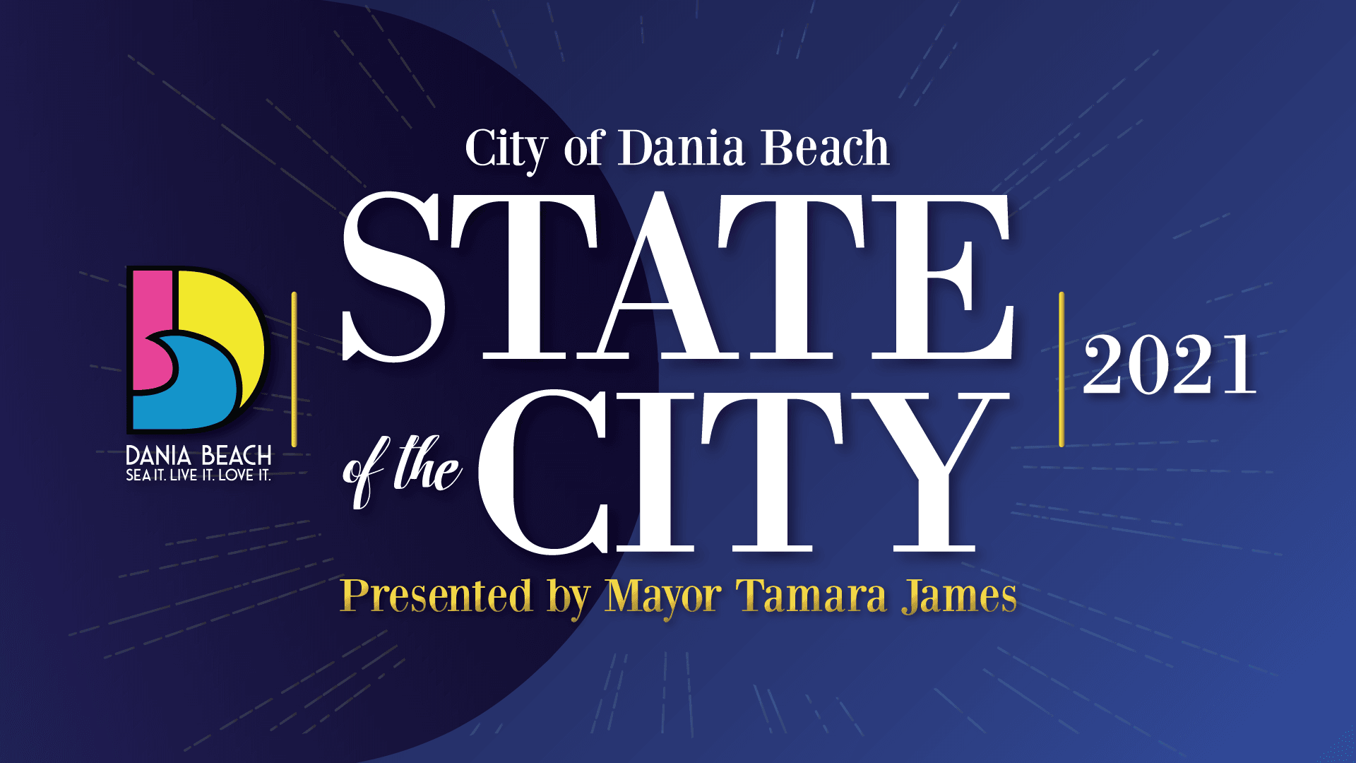 Dania Beach State of The City 2021