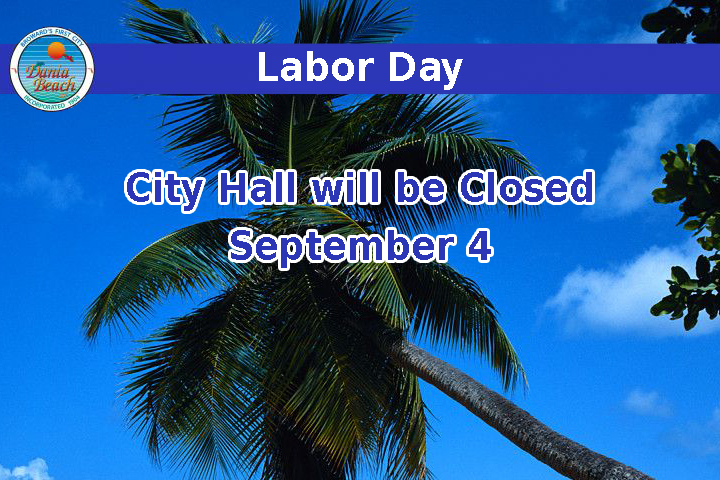 Labor Day - City Hall will be closed