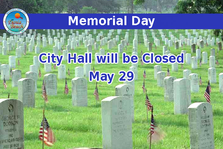Memorial Day - City Hall will be closed